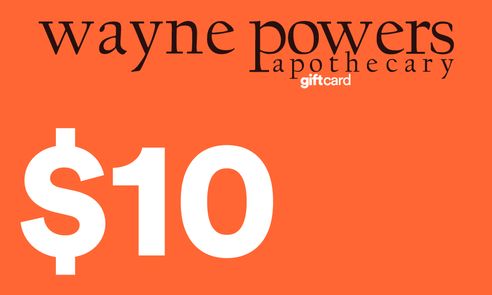 Gift Card | Wayne Powers Apothecary