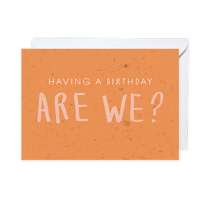 Having a birthday, are we? Seeded Card