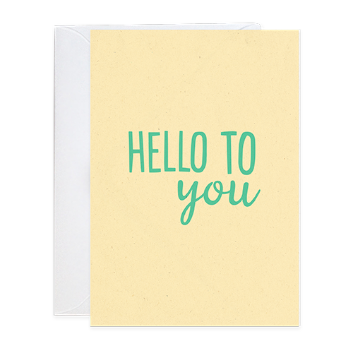 Hello to you Greeting Card