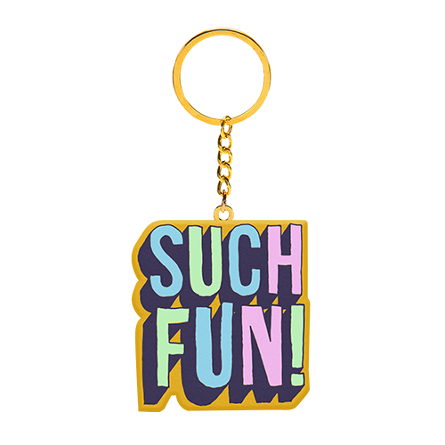 SUCH FUN! Keyring