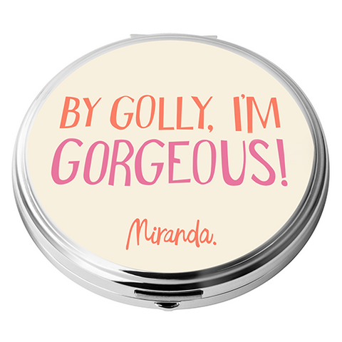 I'm Gorgeous compact mirror