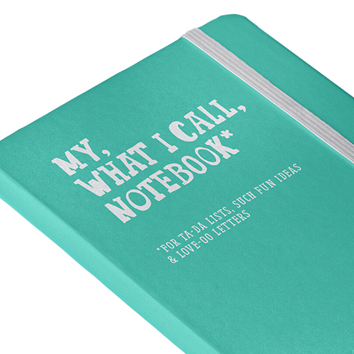 My, What I Call, Notebook
