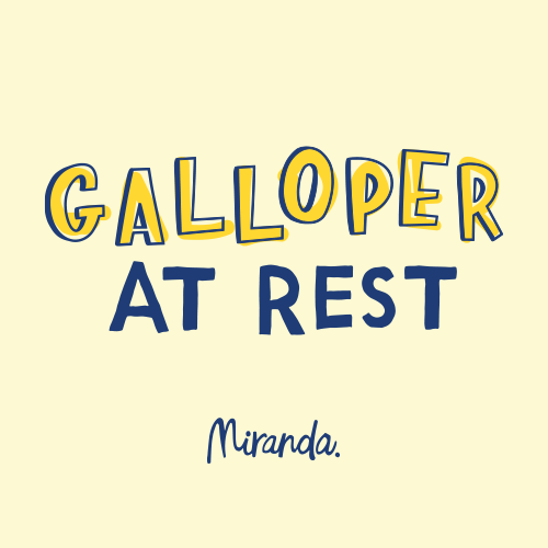 Galloper at rest Sign