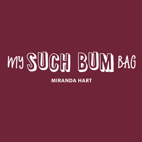 My SUCH BUM Bag