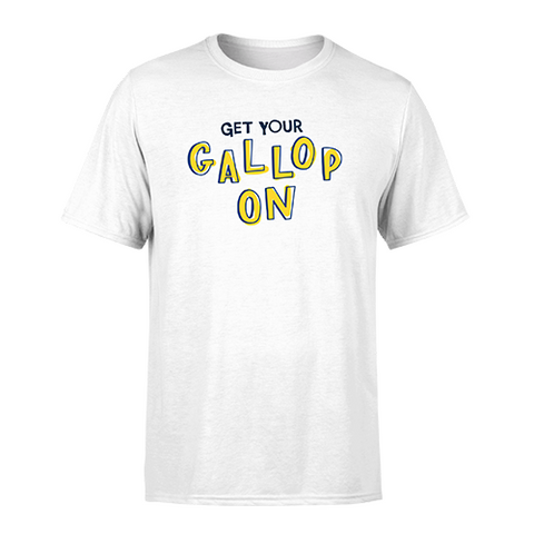 Get your gallop on - T-Shirt
