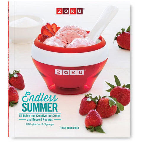 Zoku ZK122 Endless Summer, Ice Cream Recipe Cookbook Including 37 Ice Creams, 6 Desserts & 11 Toppings