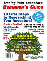 Tracing Your Ancestors: Beginner's Guide - $8.50 for PDF & $9.95 for Print Edition