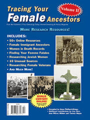 Tracing Your Female Ancestors Volume II - $8.50 for PDF & $9.95 for Print Edition