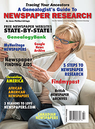 A Genealogist's Guide to Newspaper Research - $8.50 for PDF & $9.95 for Print Edition