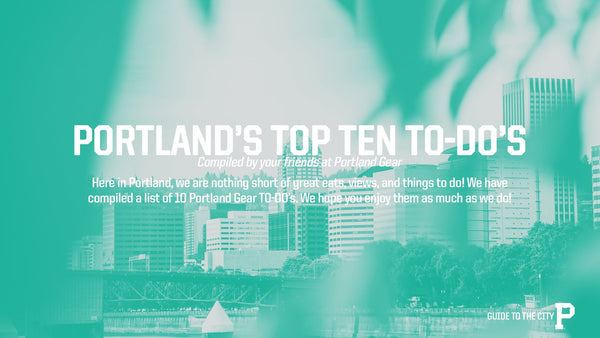 Guide to the City - Portland Gear