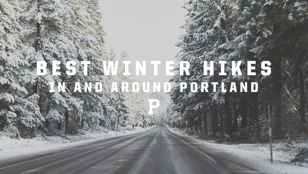 Best Winter Hikes in and around Portland. - Portland Gear