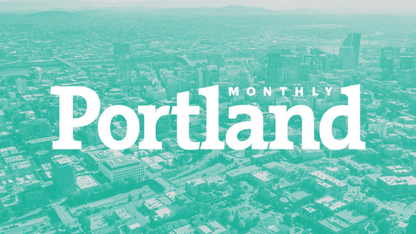 Portland Monthly - Portland Gear