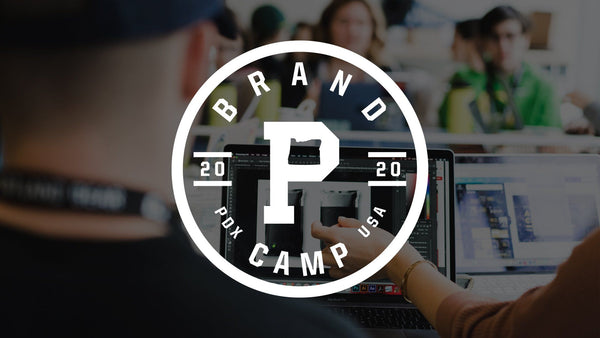 Brand Camp 2020 | APPLY NOW! - Portland Gear