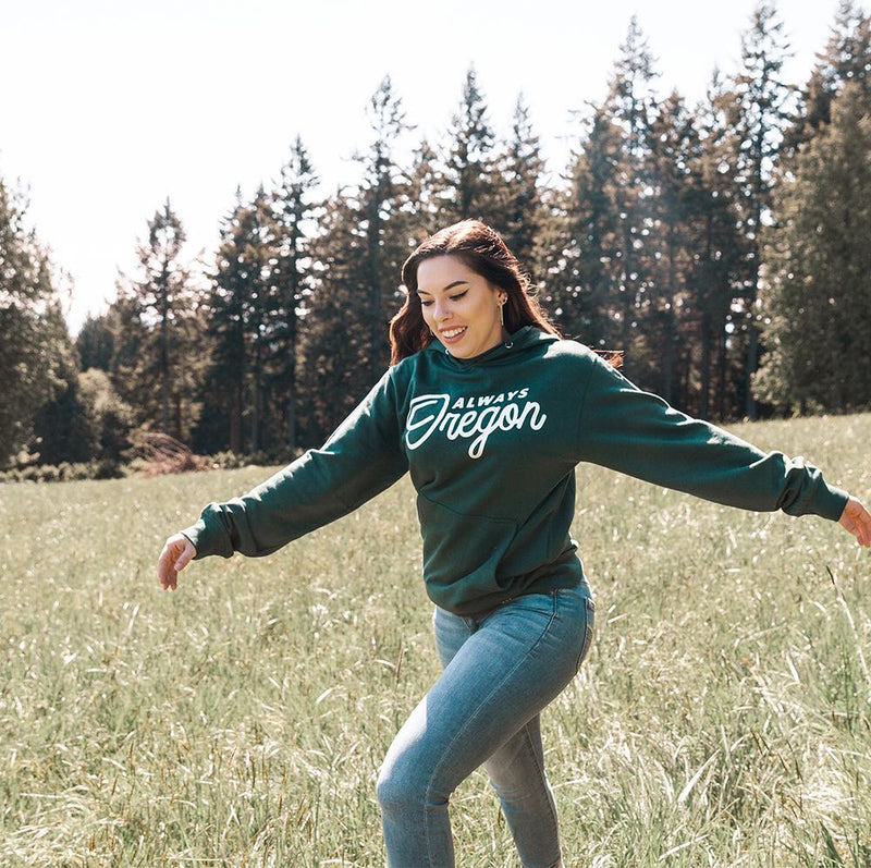 Always Oregon Hoodie - Portland Gear
