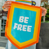 BE FREE Pennant