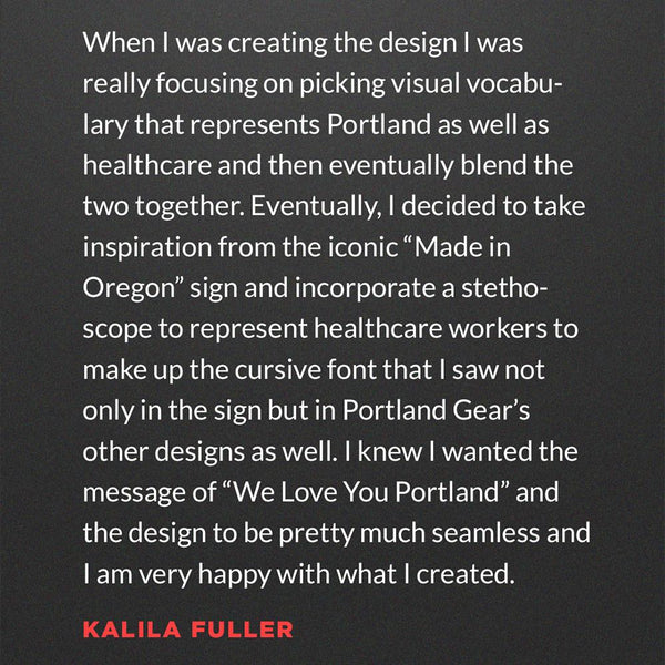 We Love You Portland Tee - Kalila J. Fuller - Portland Gear
