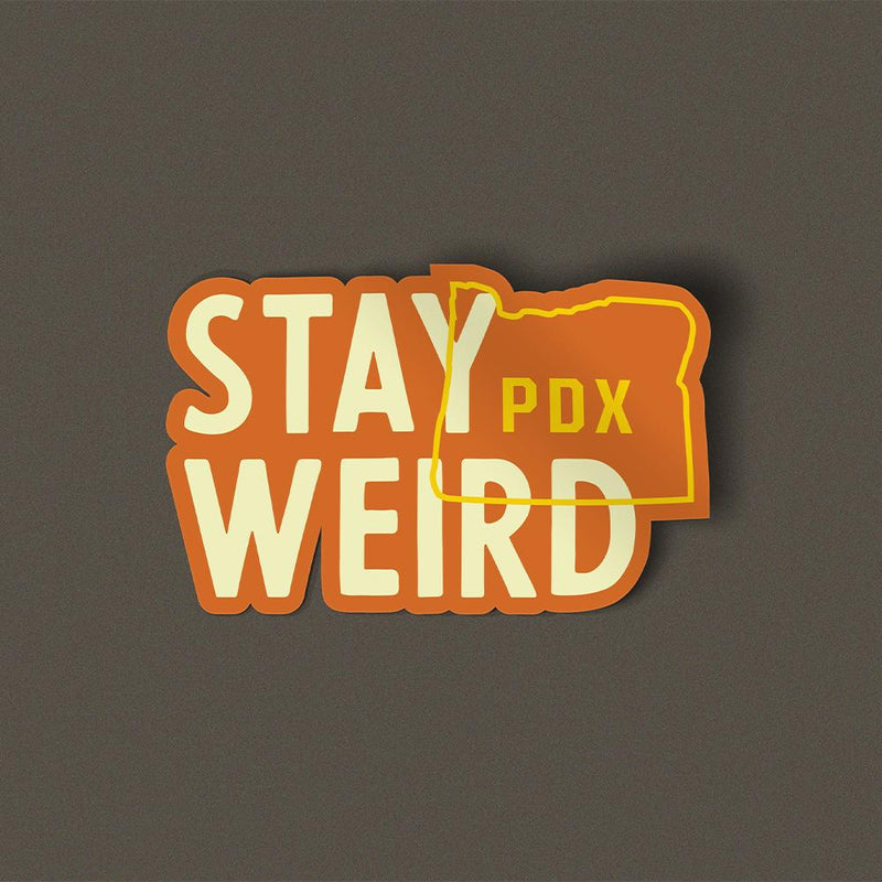 Stay Weird Sticker - Portland Gear