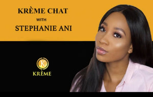 Krème Chats with Stephanie Ani. Makeup Artist/Content Creator