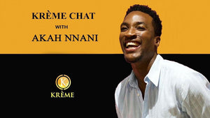 Kréme Chats with Akah Nnani; ACTOR , CONTENT CREATOR &HOST