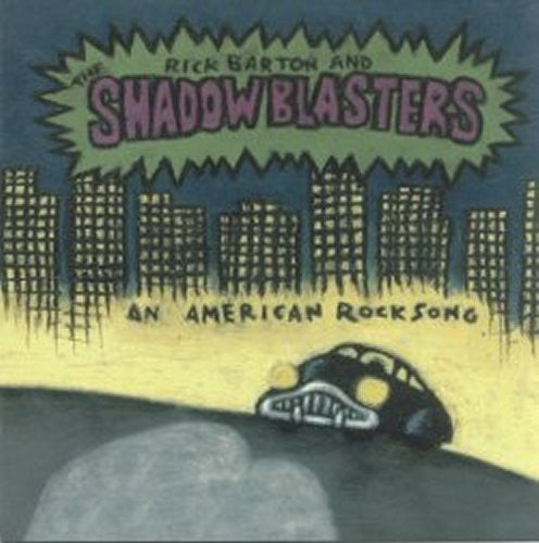 Rick Barton & The Shadow Blasters - American Rock Song - MP3s