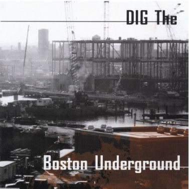Dig The Boston Underground - Various Artists - MP3s