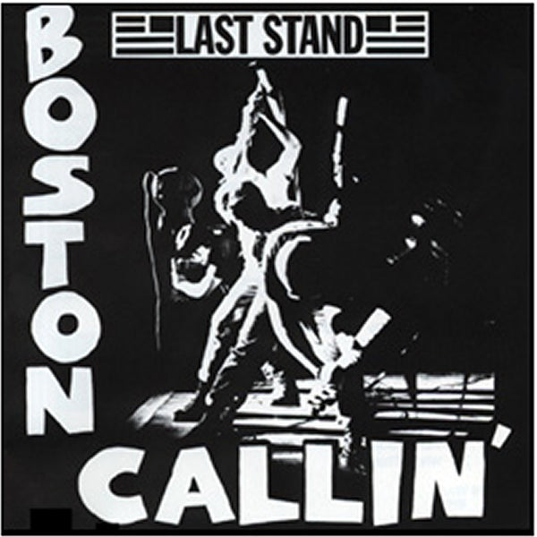 Last Stand - Boston Callin' - MP3s