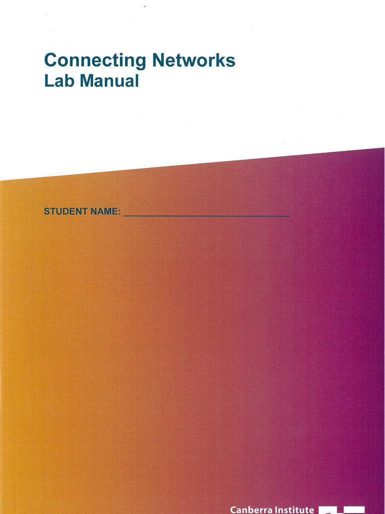 Connecting Networks Lab Manual 201720