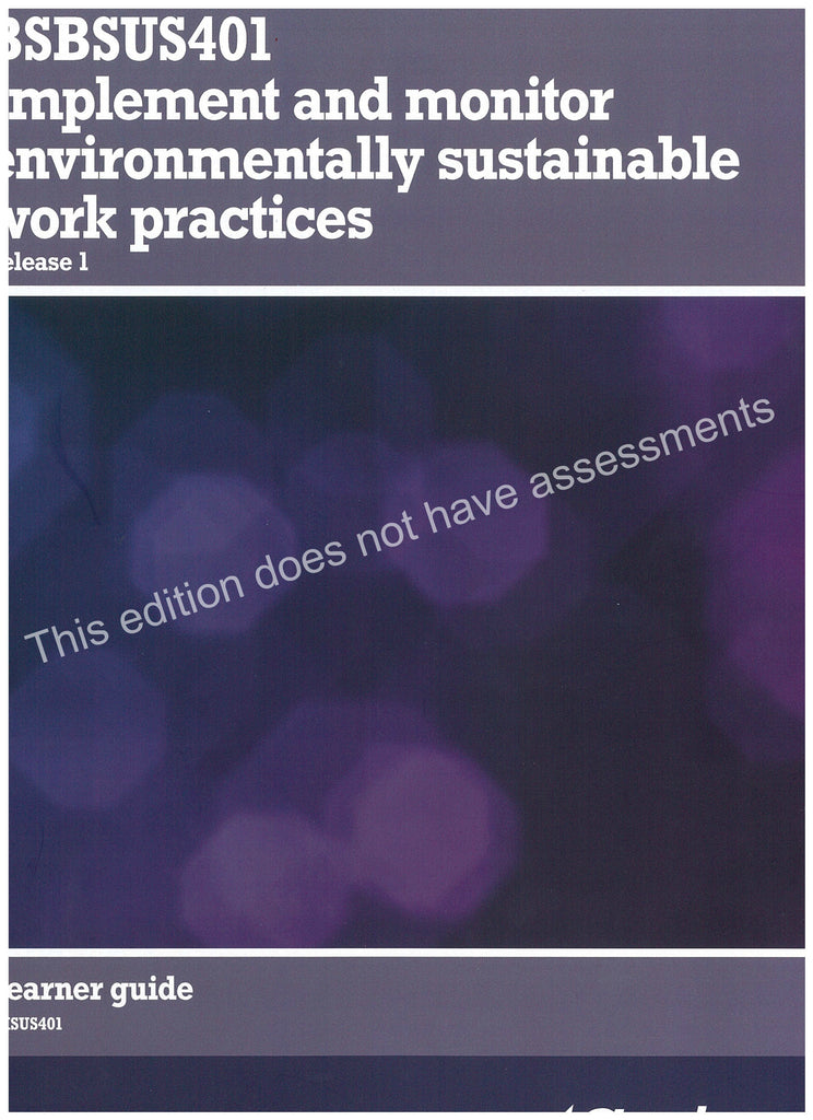 Implement and Monitor Environmentally Sustainable Work Practices Content Only