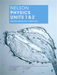 Nelson Physics Units 1&2 for the Australian Curriculum