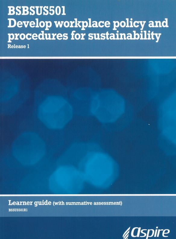 Develop Workplace Policy and Procedures for Sustainability Full Version