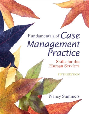 Fundamentals of Case Management Practice 5th Ed
