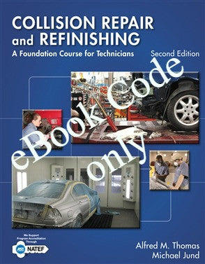eBook - Collision Repair and Refinishing: A Foundation Course for Technicians 2nd Ed Code