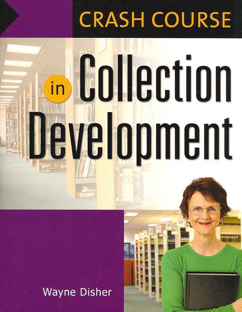 Crash Course in Collection Development 2ed
