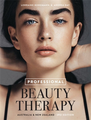 Professional Beauty Therapy 3ed Australia and NZ Edition