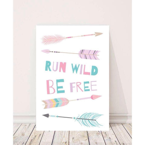 Run Wild  and Be Free Wall Print