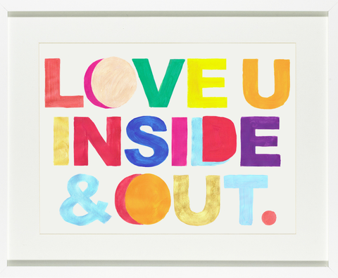 White Forest Home 'Love You Inside And Out' Wall Print