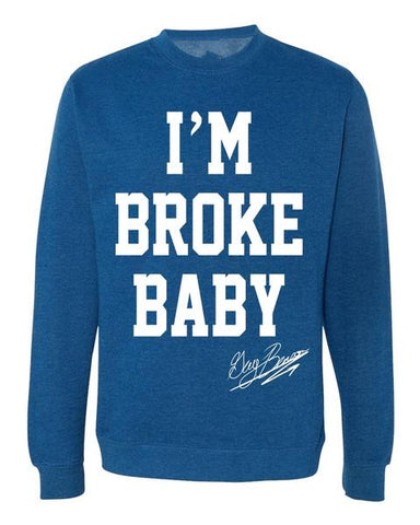 "Guy Benson Collection ""I'm Broke Baby"" crewneck sweater -Royal Heather/White"