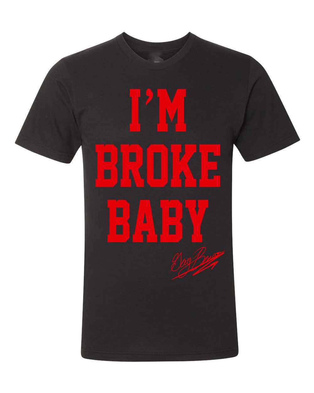 Guy Benson Collection Im Broke Baby T-Shirt - Black/Red