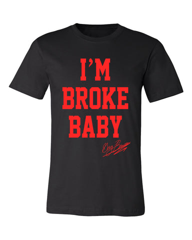 I'm Broke Baby T-Shirt -Black/Red