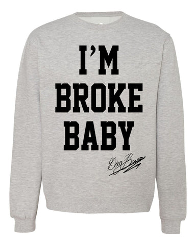 "Guy Benson Collection ""I'm Broke Baby"" crewneck sweater -Grey/Black"