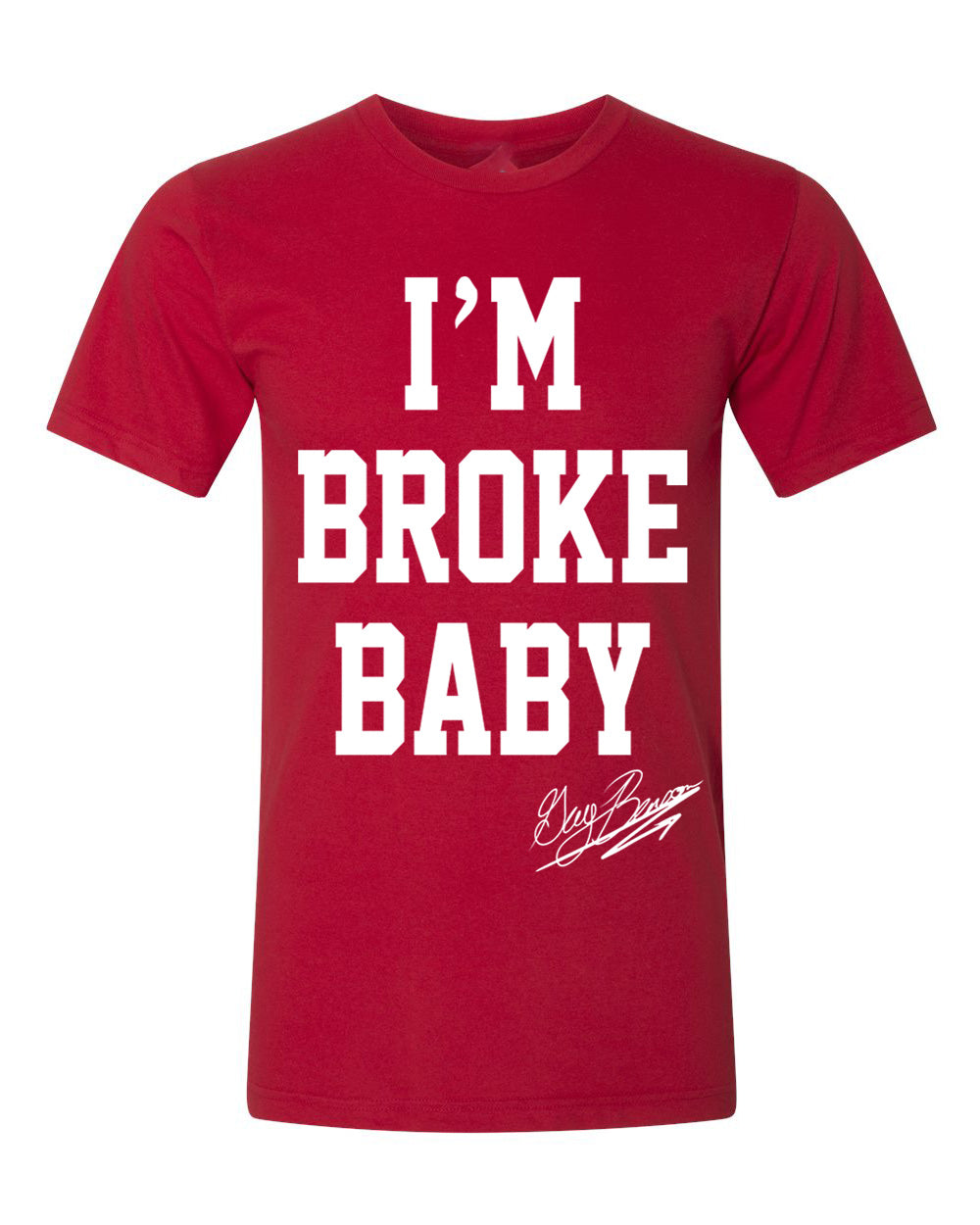 Guy Benson Collection Im Broke Baby T-Shirt - Red/White
