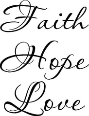 Faith Hope Love -  Inspirational Christian Scripture Vinyl Wall Art Decal