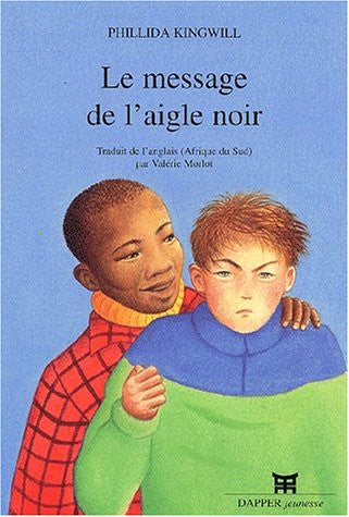 Le Message de l'aigle noir, Phillida KINGWILL