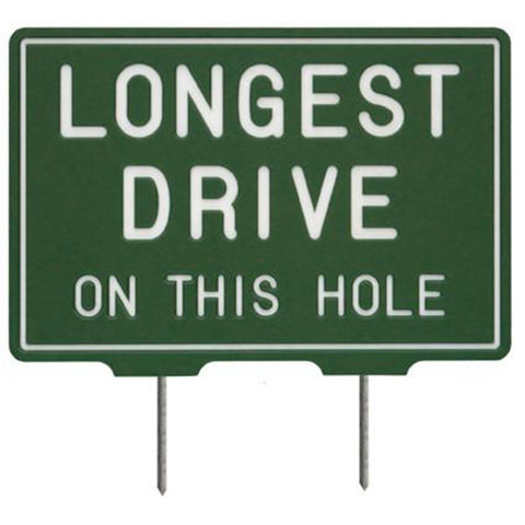 Longest Drive Tee Sign - OLD DESIGN