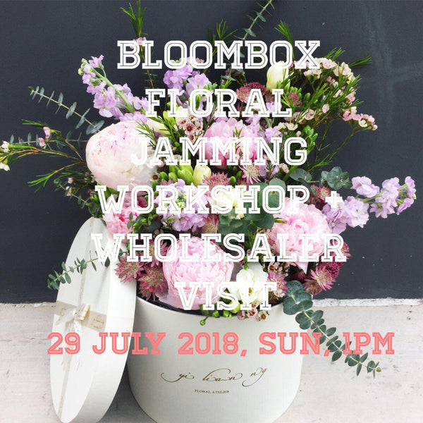 Bloom Box floral jamming workshop + wholesaler visit