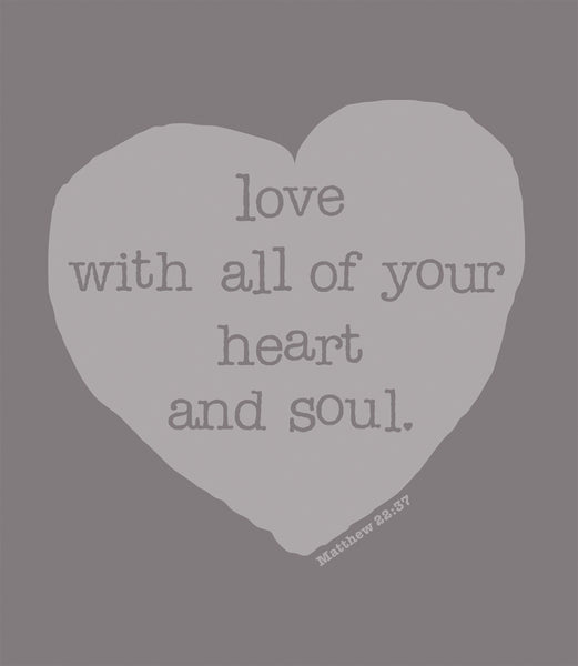 Love With All Of Your Heart And Soul Logo