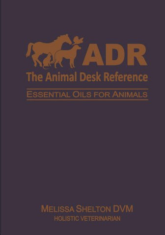 Animal Desk Reference Book by Melissa Shelton DVM ( Holistic Veterinarian )  Soft Cover 548 pages NEW