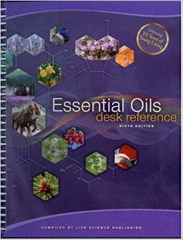 Essential Oils Desk Reference 6 TH Edition Spiral Bound