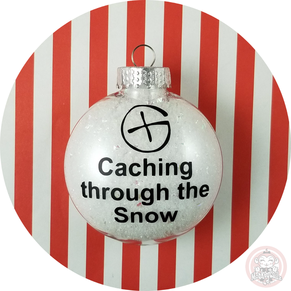 Geocache Christmas Ornament ~ Caching through the Snow Geocaching ~ Gift for Geocacher