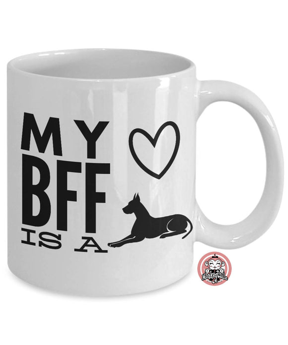 GREAT DANE is My BFF Best Friend Forever Coffee Mug for Dog Lovers by Monkeytailz